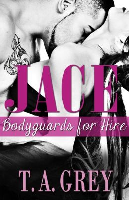 Jace: Bodyguards for Hire