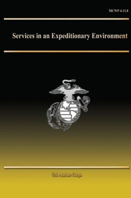 Services in an Expeditionary Environment