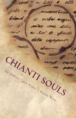 Chianti Souls: An Italian Love Story
