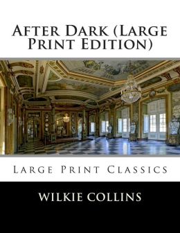 After Dark (Large Print Edition)