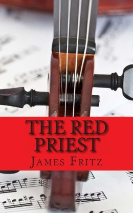 The Red Priest: The Life of Antonio Vivaldi