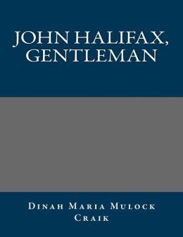 John Halifax, Gentleman