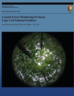 Coastal Forest Monitoring Protocol, Cape Cod National Seashore