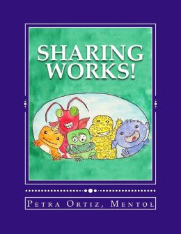 Sharing Works!: Draw, Color and Tell A Story