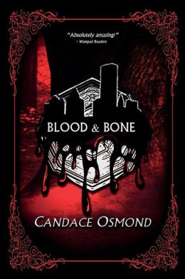 Blood & Bone: Book Two in The Iron World Series