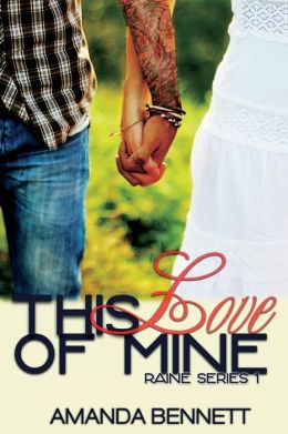 This Love of Mine (Raine Series 1)