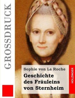 Geschichte des Fr uleins von Sternheim (Gro druck)
