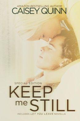 Keep Me Still: Special Edition
