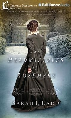 The Headmistress of Rosemere (Whispers on the Moors Series #2)