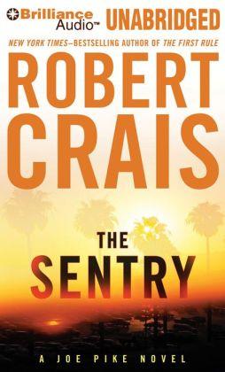 The Sentry (Elvis Cole and Joe Pike Series #14)