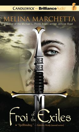 Froi of the Exiles (Lumatere Chronicles Series)