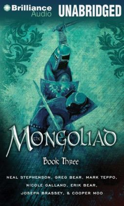 Mongoliad, The: Book Three