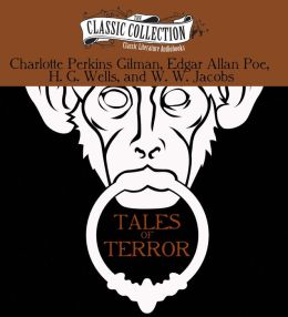 Tales of Terror: The Monkey's Paw, The Pit and the Pendulum, The Cone, The Yellow Wallpaper