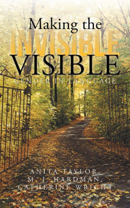 Making the Invisible Visible: Gender in Language