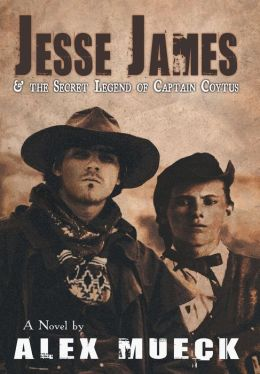Jesse James and the Secret Legend of Captain Coytus