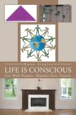 Life Is Conscious book