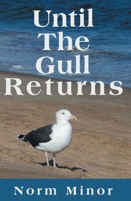 Until The Gull Returns