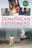 Book Cover Image. Title: The Dominican Experiment:  A Teacher and His Students Explore a Garbage Dump, a Sweatshop, and Vodou, Author: Michael D'Amato