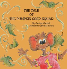 The Tale of The Pumpkin Seed Squad