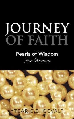 Journey of Faith: Pearls of Wisdom for Women