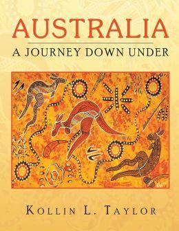 Australia: A Journey Down Under
