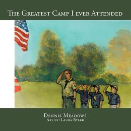 The Greatest Camp I Ever Attended