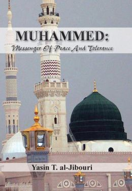 Muhammed: Messenger of Peace and Tolerance