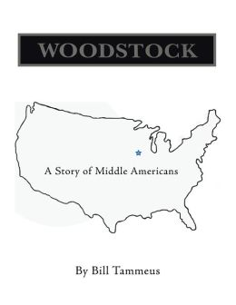 Woodstock: A Story of Middle Americans