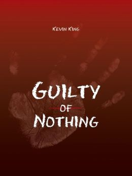 Guilty of Nothing