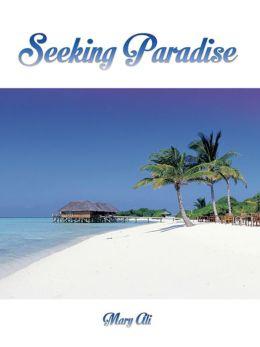 SEEKING PARADISE