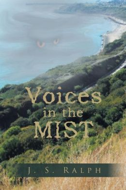 Voices in the Mist