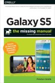 Book Cover Image. Title: Galaxy S5:  The Missing Manual, Author: Preston Gralla