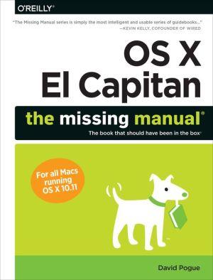 OS X El Capitan: The Missing Manual