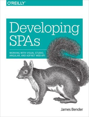 Developing SPAs: Working with Visual Studio 2015, AngularJS, and ASP.NET Web API