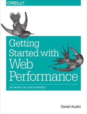 Web Performance: The Definitive Guide