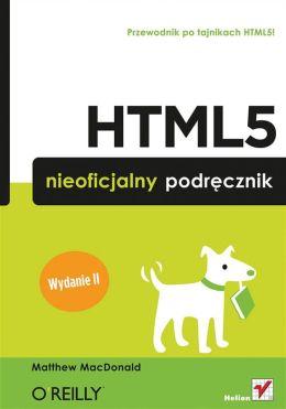 HTML5. Nieoficjalny podr?cznik. Wydanie II