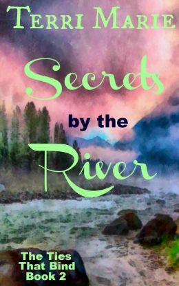 Secrets by the River