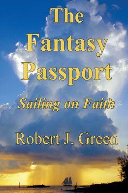 The Fantasy Passport: Sailing on Faith
