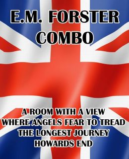 E.M. Forster Combo: A Room with a View/Where Angels Fear to Tread/The Longest Journey/Howards End