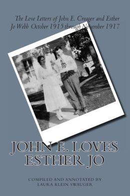 John E. Loves Esther Jo
