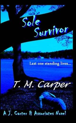 Sole Survivor: A J. Carter & Associates Novel