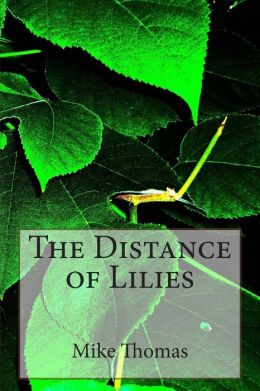 The Distance of Lilies