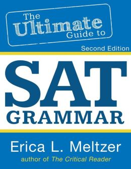2nd Edition, The Ultimate Guide to SAT Grammar