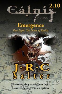 Doom of Reality (the Calnis Chronicles: Emergence #10)