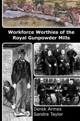 Workforce Worthies of the Royal Gunpowder Mills