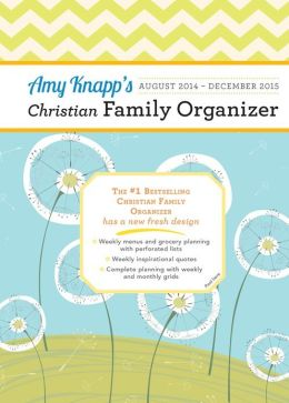 2015 Amy Knapp Christian Family Organizer