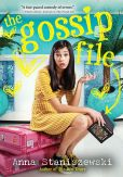 Book Cover Image. Title: The Gossip File, Author: Anna Staniszewski