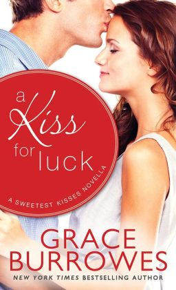 A Kiss for Luck: A Novella