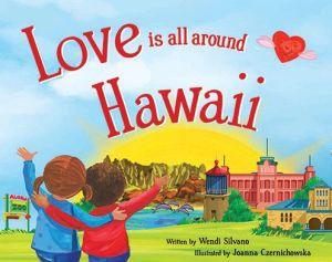 Love Is All Around Hawaii