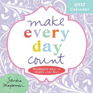 2017 Make Every Day Count Mini Wall Calendar: Meaningful Ways to Inspire Your Days